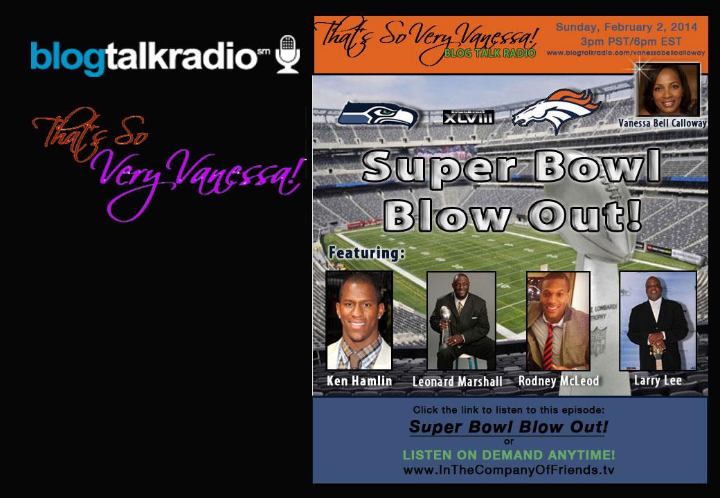 Super Bowl Blow Out!
