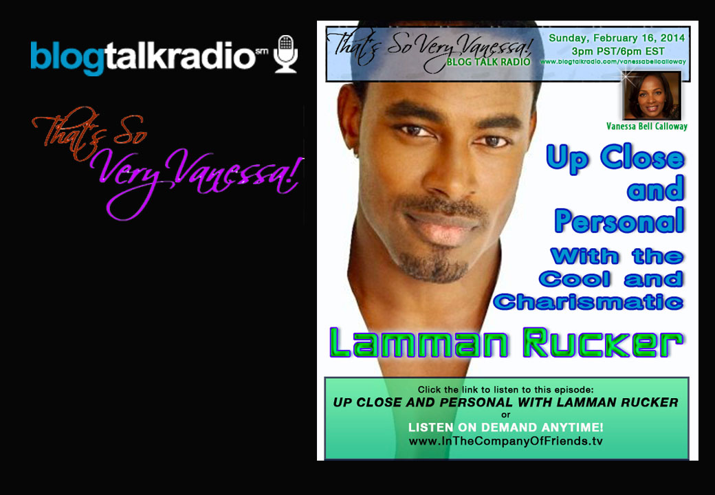 Up Close and Personal with Cool & Charismatic Lamman Rucker