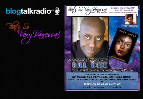 Up Close and Personal with Bill Duke