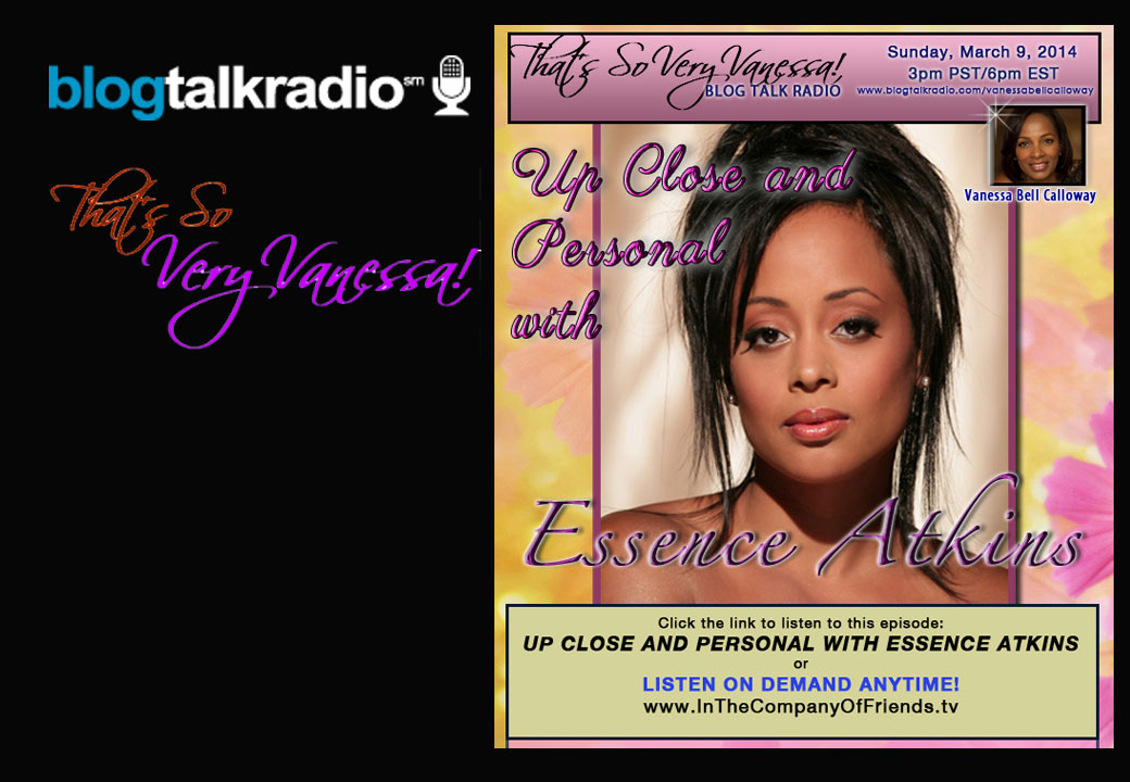 Up Close and Personal With Essence Atkins