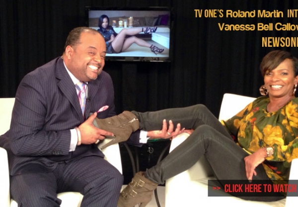 NewsOne Now's Roland Martin Interviews Vanessa Bell Calloway – 3/12/14