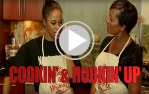 """""""Cookin & Hookin Up"""" Trailer"""
